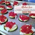 Gluten Free Grain Free Bruschetta
