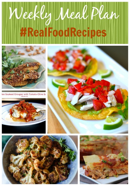 real food recipe round up + weekly meal plan august 24th