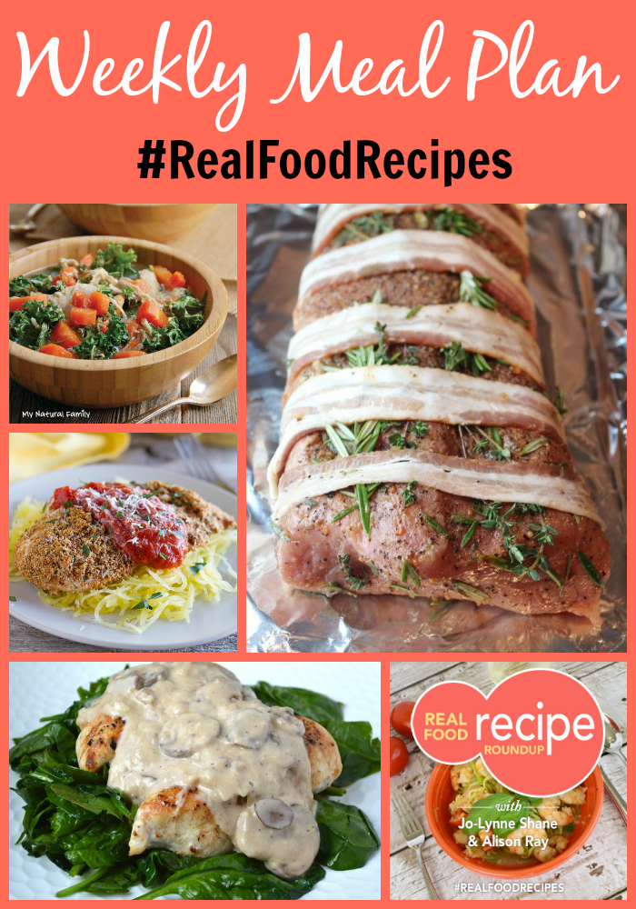 real food recipe round up + weekly meal plan january 17th