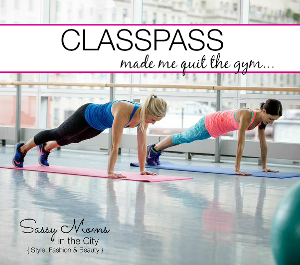 classpass made me quit the gym
