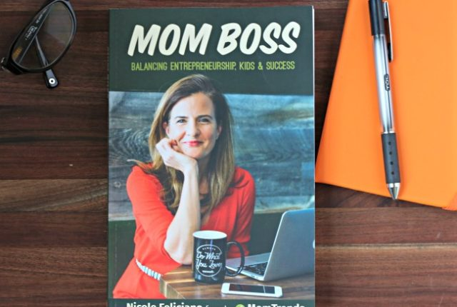 Mom Boss Book by Nicole Feliciano