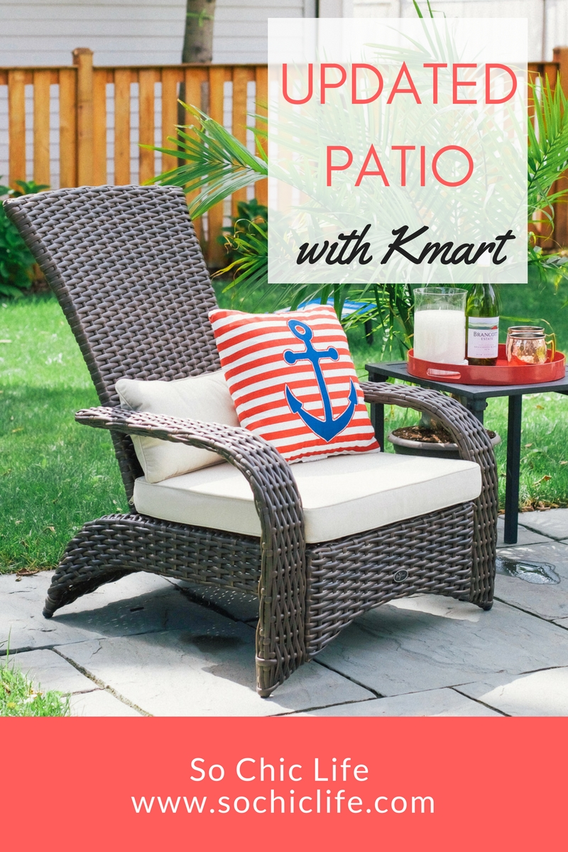 Shopping the Kmart patio furniture selection online was quick and included free shipping. Donu0027 & Update Patio with Kmart | So Chic Life